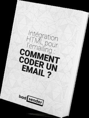 Livre Blanc : Intégration HTML pour l'emailing, comment coder un email ?